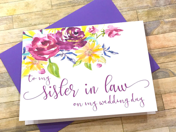 To My Sister in Law on My Wedding Day