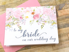 To My Bride / Groom on Our Wedding Day Pink and Grey