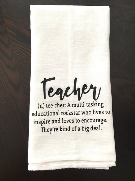 Teachers Are Kind of a Big Deal Tea Towel
