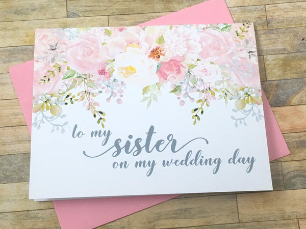 Grey and Pink To My Sister on My Wedding Day Card