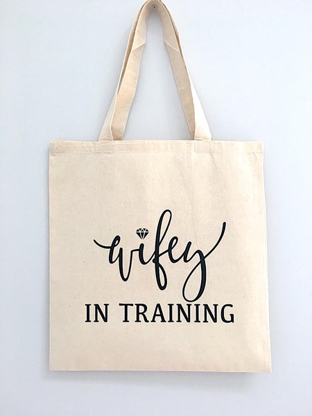 Wifey In Training Tote Bag
