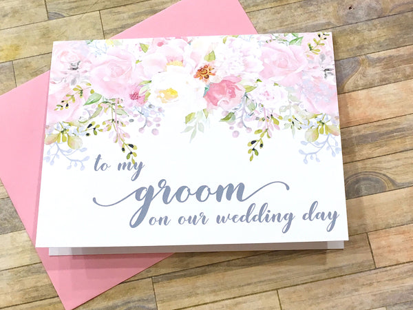 To My Groom/Bride on Our Wedding Day
