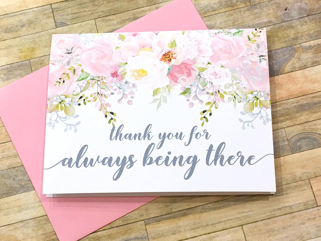 Thank You for Always Being There Wedding Card