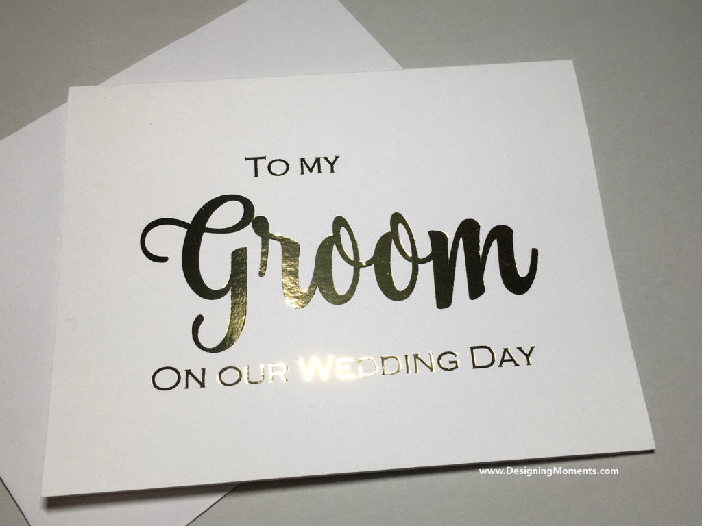 To My Groom on Our Wedding Day, Gold Foil