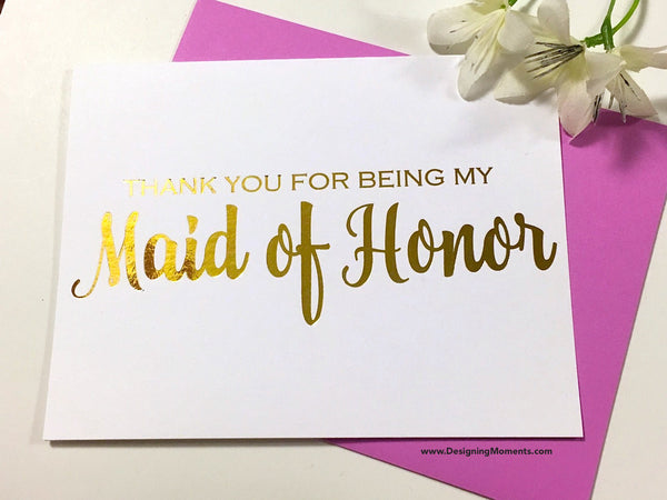 Thank You for Being My Maid of Honor, Gold Foil