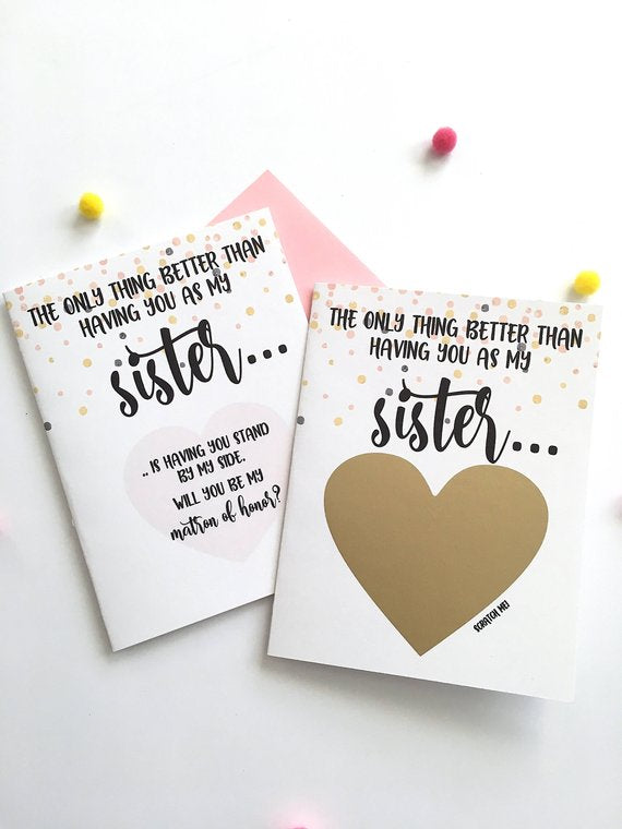 Matron of Honor Scratch Off Proposal for Sister