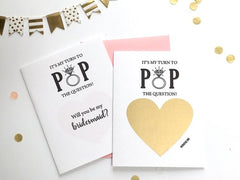 It's My Turn To POP The Question Bridesmaid Proposal Scratch Off Card