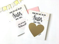Soon You Will Be My Sister Scratch off Proposal Card for Bridesmaid