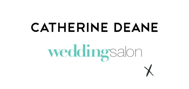 Catherine Deane X Wedding Salon