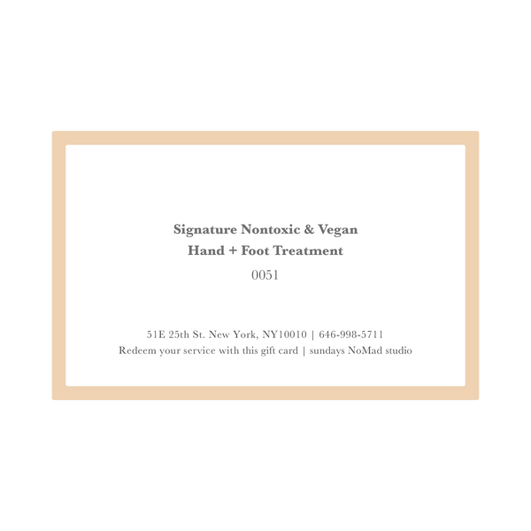 Service Gift Card : Signature Hand + Foot Treatment