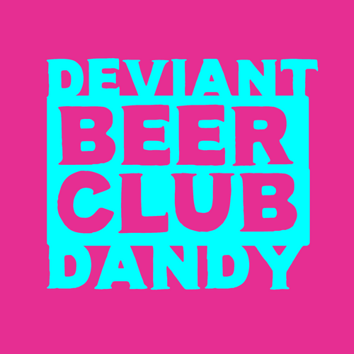 The Deviant & Dandy Beer Club