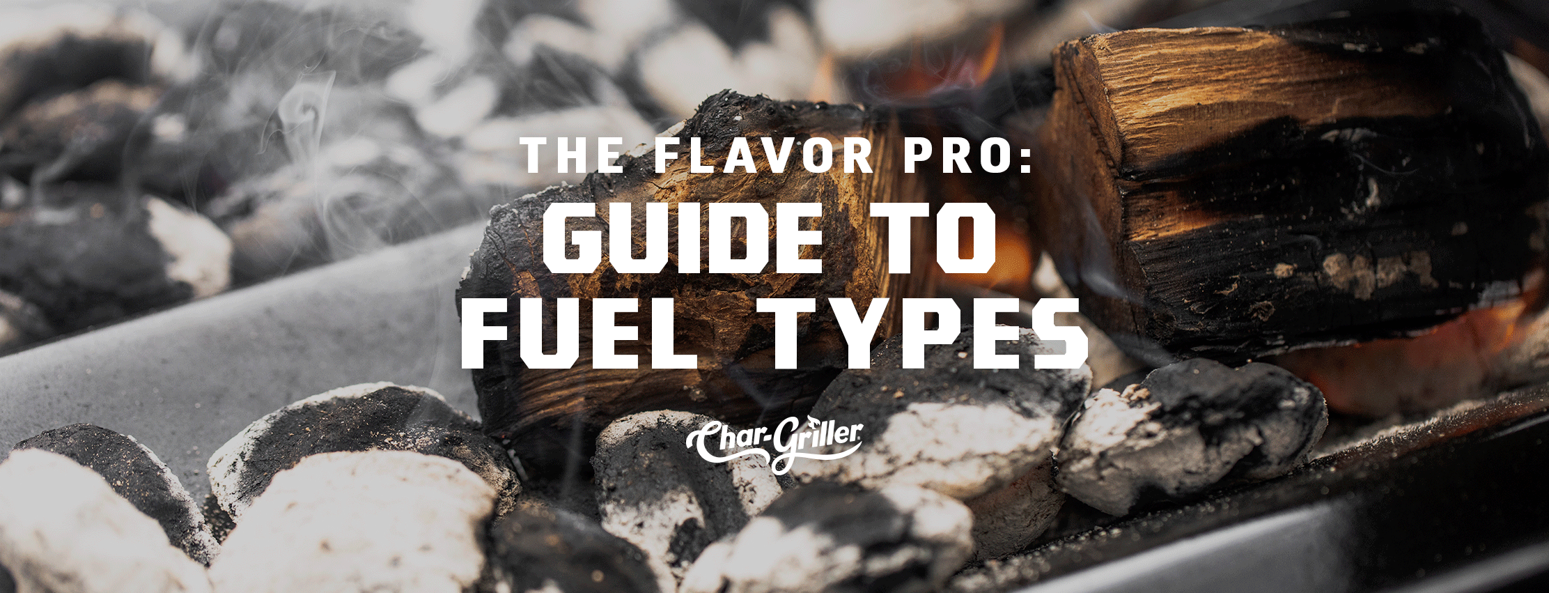 The Flavor Pro: Guide to Fuel Types