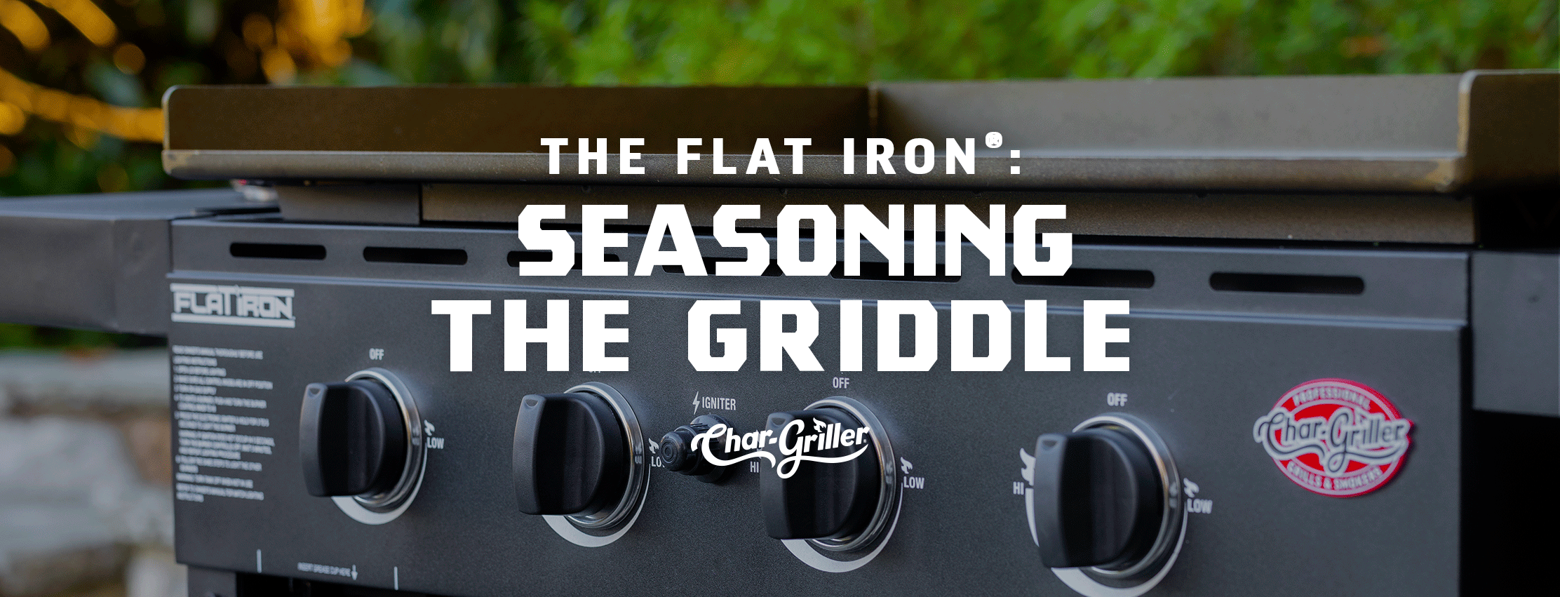 How to Season the Flat Iron® Gas Griddle