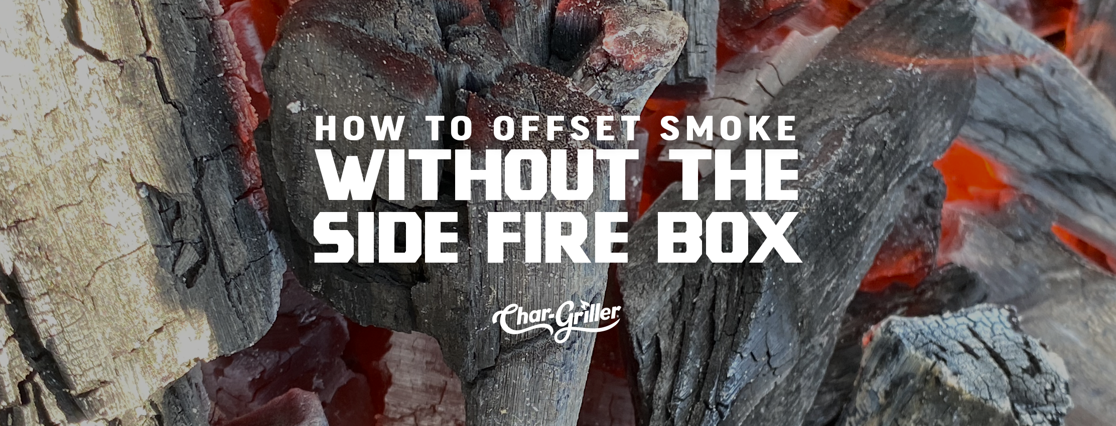 How to Offset Smoke Without the Side Fire Box