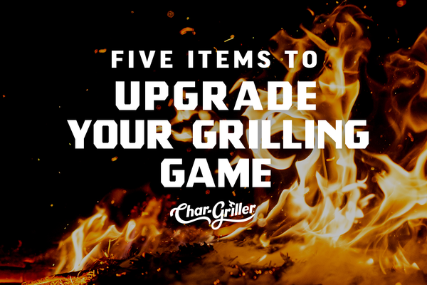 5 Items to Upgrade Your Grilling Game