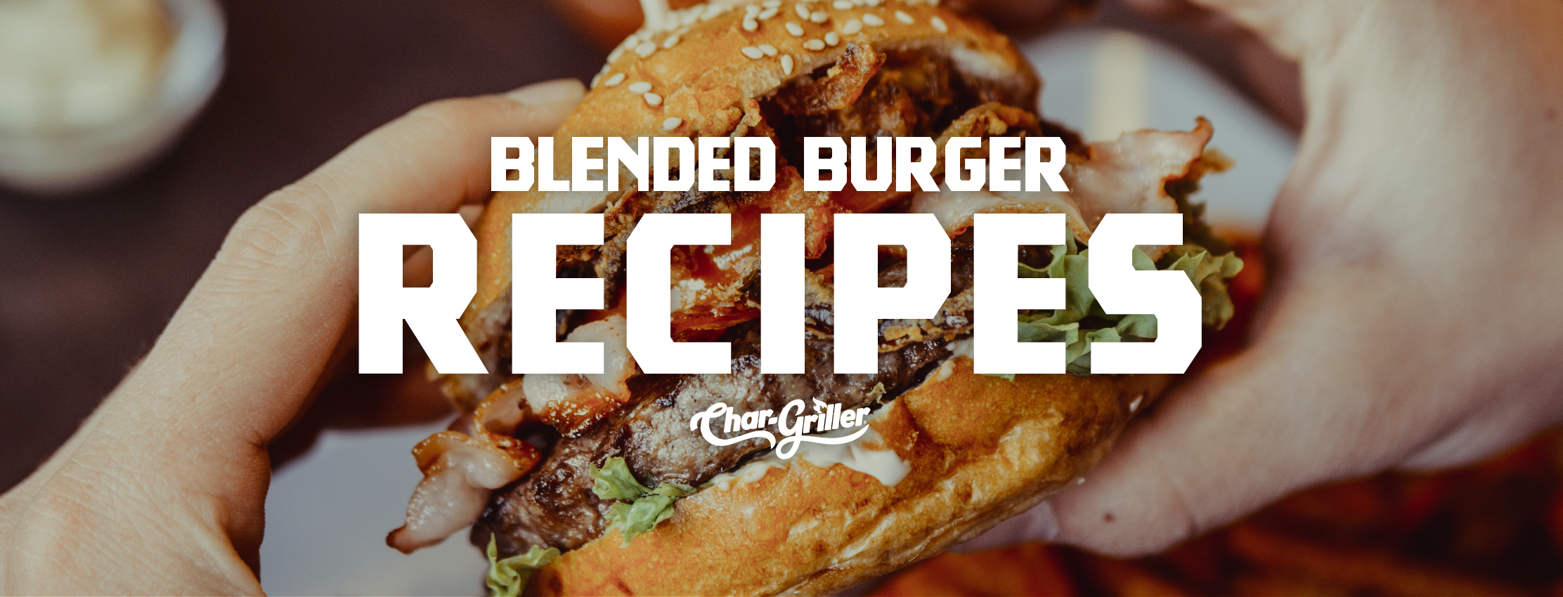 Blended Burger Recipes
