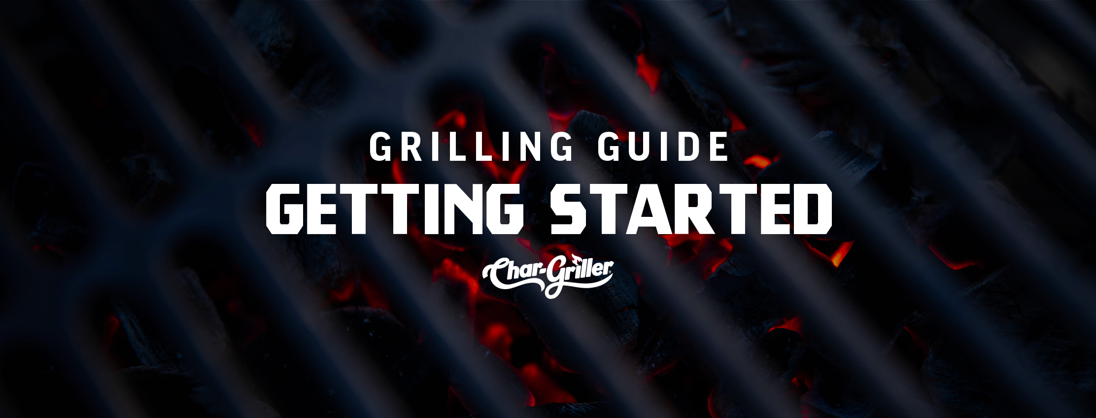Grilling Guide: Getting Started