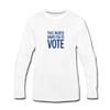 Limited Edition Voter Outreach Long Sleeve Shirt - white