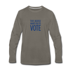 Limited Edition Voter Outreach Long Sleeve Shirt - asphalt gray