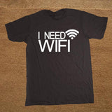 I Need WiFi T-Shirt