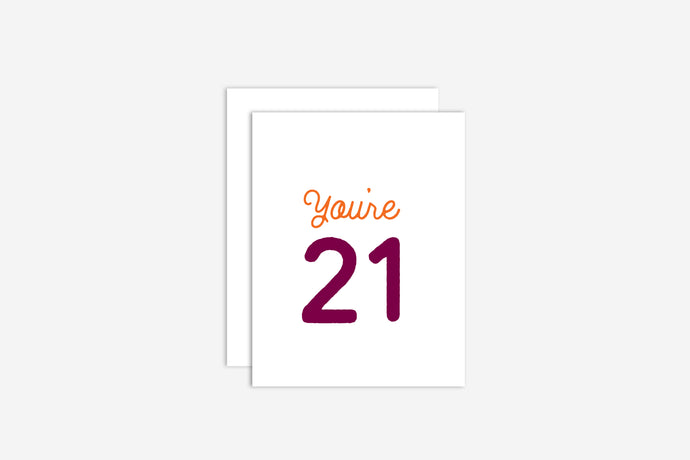 You're 21 Birthday Card