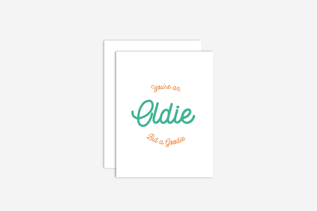You're an Oldie but a Goodie Birthday Card