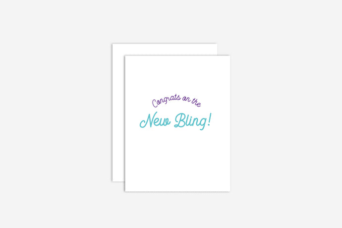 Congrats on the New Bling! Engagement Card