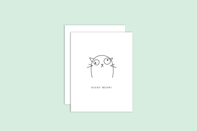 Right Meow Card