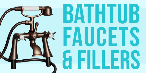 Bathtub Faucets & Fillers