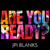 ARE YOU READY??? Presale - JPIBlanks.com