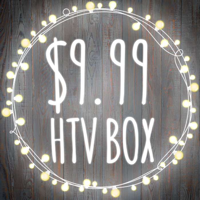 $9.99 HTV BOX (presale bf)