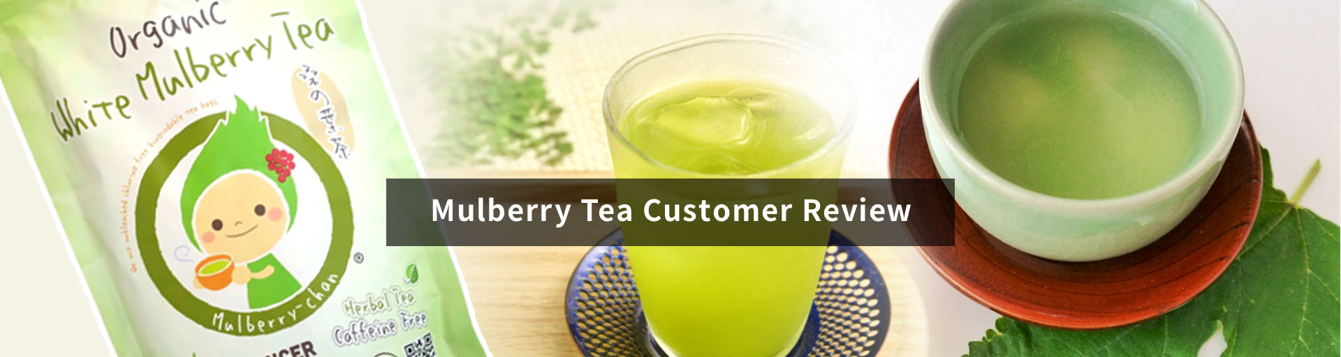 Mulberry Tea Customer Review