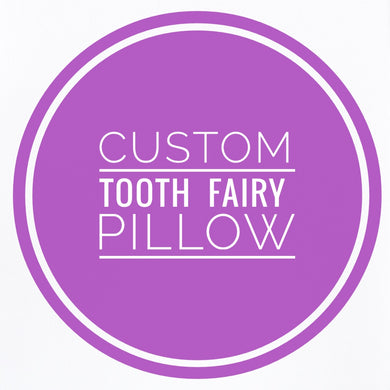 Custom Tooth Fairy Pillow - Personalized