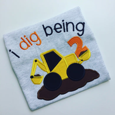 Construction Themed Birthday Shirt - I dig being __