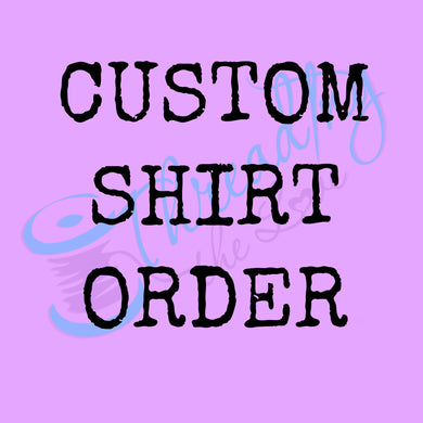 Custom Birthday Shirt Order - New Design File