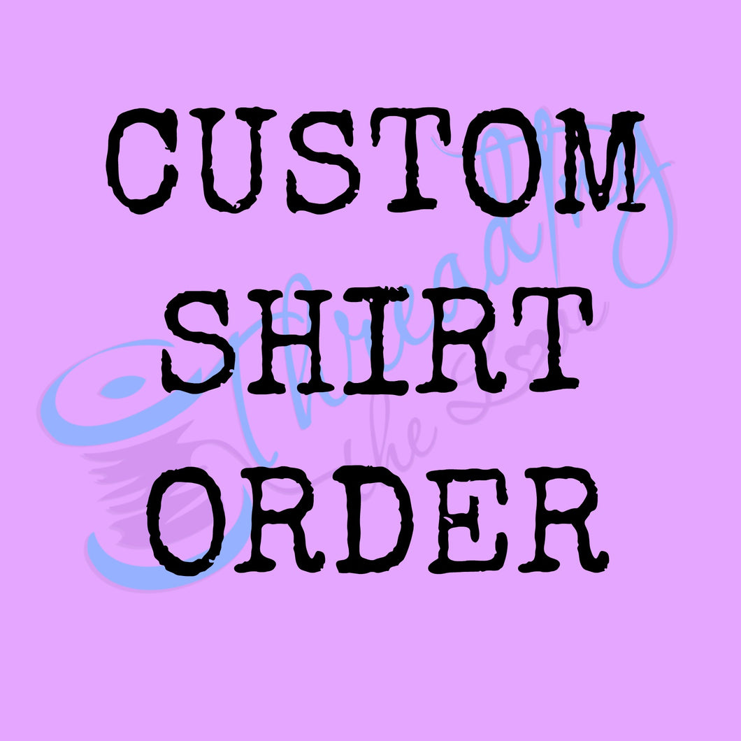 Adult Custom Shirt Order
