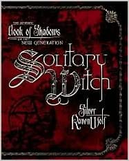 The Ultimate Book of Shadows: Solitary Witch