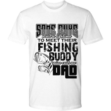 Fishing Buddy w/Dad Tee