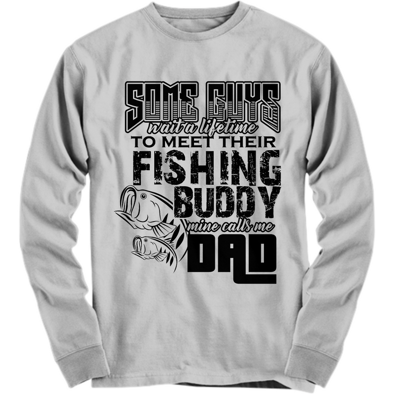 Fishing Buddy w/Dad Long Sleeve T-Shirt