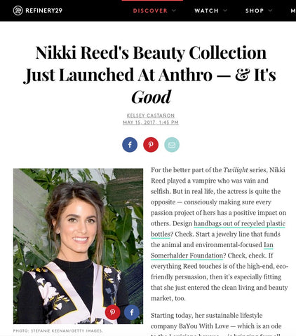 Nikki Reed BaYou With Love on Refinery 29