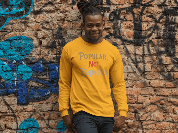 "Pop Savvee Clothing Shirts S / Gold / Combed/Ringspun Cotton Unisex Long Sleeve Crewneck T-Shirt With ""Popular Not Famous"" Logo"