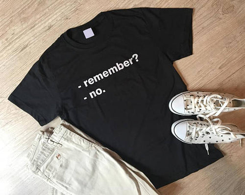 Remember? Tee