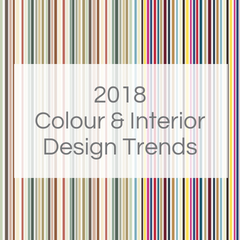 2018 Colour & Interior Design Trends