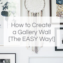 How to Create a Gallery Wall [The EASY Way!]