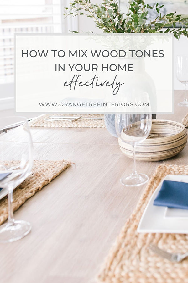 How to Mix Wood Tones in Your Home Effectively 2021