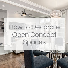 how to decorate open concept spaces