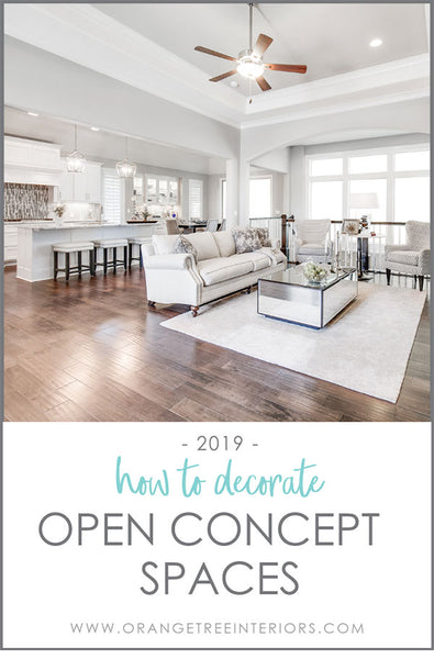 how to decorate open concept spaces 2019