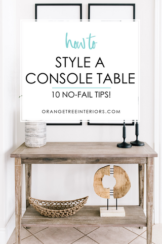 how to style a console table 2019 - 10 no fail tips
