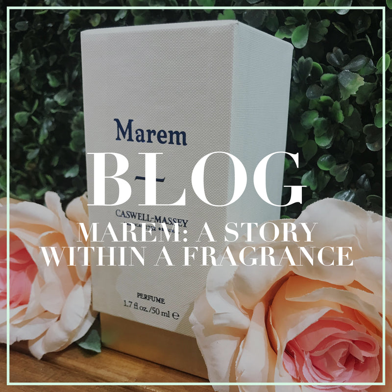 MAREM: A STORY WITHIN A FRAGRANCE