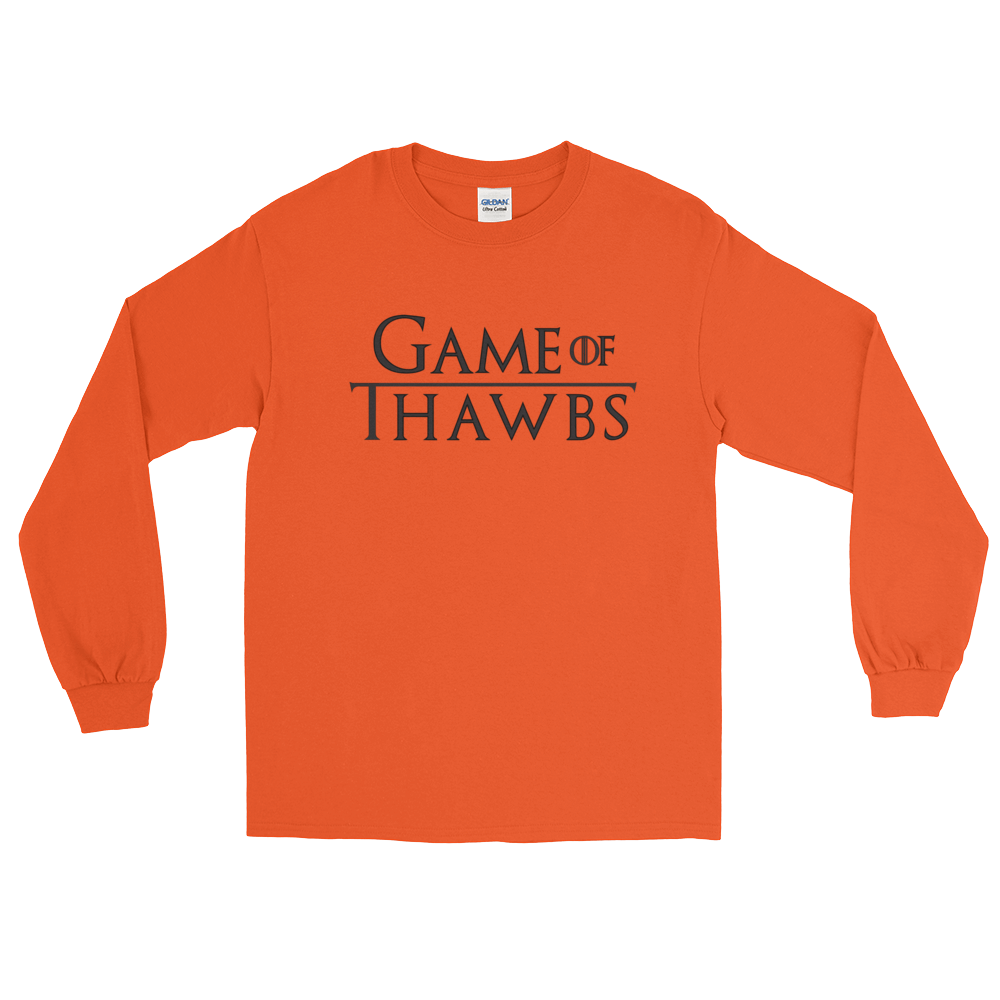 Game of Thawbs LS